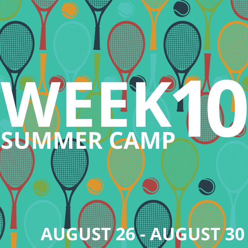 Week 10: August 26-30